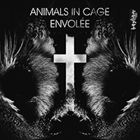 Animals In Cage - Envolée        on Clubstream baptism