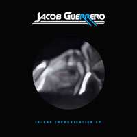 Jacob Guerrero - In-Ear Improvisation EP        on Clubstream green