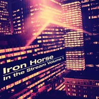 V/A - Iron Horse in the Stream (Vol. 1)        on Clubstream mix