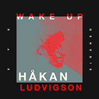 XYK - Wake Up (feat. PEN) [Hakan Ludvigson Remix]        on Clubstream orange
