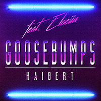Haibert - Goosebumps (feat. Elociin)        on Clubstream red