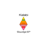 Kalabi - Squidge EP        on Clubstream mareld