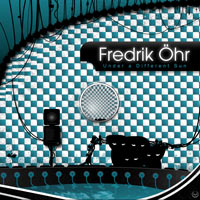 Fredrik Öhr - Under a Different Sun        on Clubstream mareld